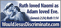 Ruth loved Naomi as Adam loved Eve