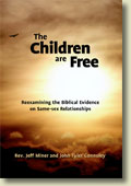 The Children Are Free: Reexamining the Biblical Evidence on Same-sex Relationships